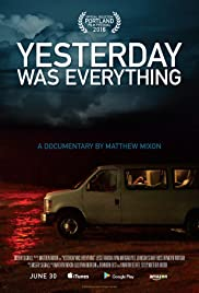 Yesterday Was Everything Poster