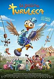 Turu, the Wacky Hen (2019) La Gallina Turuleca 720p