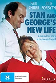 Stan and George's New Life Poster