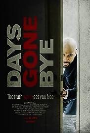 Days Gone Bye Poster