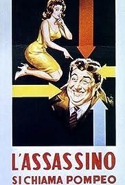 L'assassino si chiama Pompeo Poster