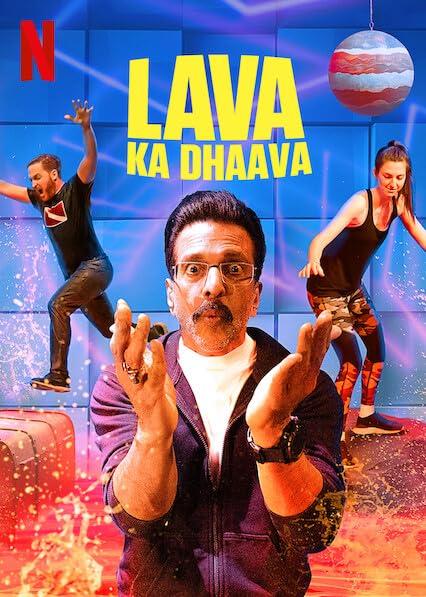 Lava Ka Dhaava (2021) Season 1 (Netflix)