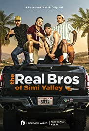The Real Bros of Simi Valley Poster