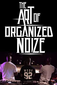 Primary photo for The Art of Organized Noize