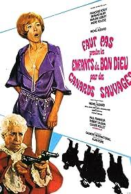Faut pas prendre les enfants du bon Dieu pour des canards sauvages (1968)