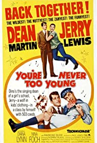 You're Never Too Young (1955)