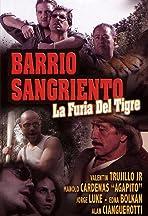 Barrio Sangriento: La Furia Del Tigre