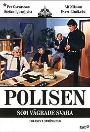 Polisen som vägrade svara Poster