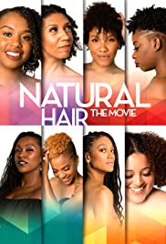 Natural Hair: The Movie (2019) 720p
