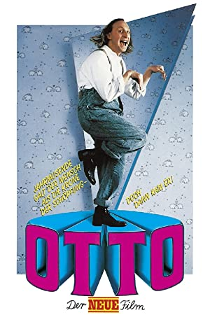 Otto - Der Neue Film (1987) • 3. August 2021