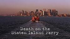 Morte sul traghetto per Staten Island