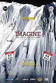 Nuit De La Glisse: Imagine: Life Spent on the Edge Poster