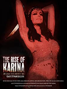 Play downloaded movies The Rise of Karina by none [DVDRip]