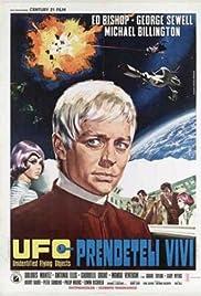UFO: Prendeteli vivi. Poster