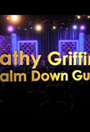 Kathy Griffin: Calm Down Gurrl Poster