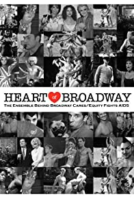 Primary photo for Heart of Broadway: The Ensemble Behind Broadway Cares/Equity Fights AIDS