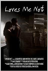 Loves Me Not (2010)