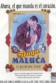 Traga Maluca Poster