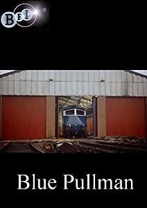 Watch stream online movies Blue Pullman UK [HDR]