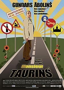 Monsieur Taurins (2011)