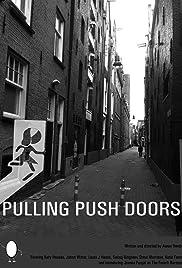 Pulling Push Doors (2017) 720p