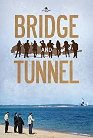 Bridge and Tunnel (2014)