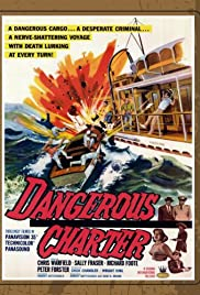Dangerous Charter Poster