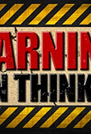 Warning: Men Thinking Poster