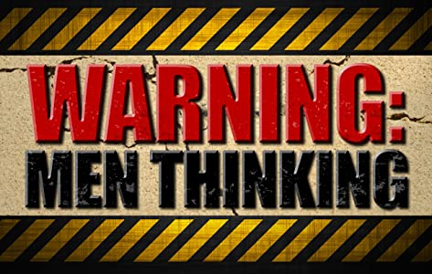 Best site to watch english online movies Warning: Men Thinking USA [Mp4]
