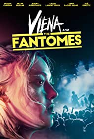 Dakota Fanning in Viena and the Fantomes (2020)