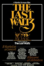 The Last Waltz (1978) Poster - Movie Forum, Cast, Reviews