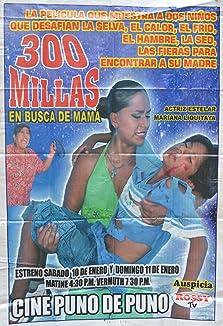 300 millas en busca de mamá (2007)