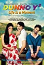 Dunno Y 2... Life Is a Moment (2015) Poster