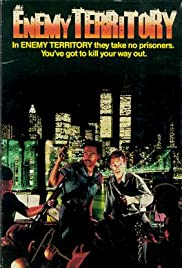 Enemy Territory (1987) Poster - Movie Forum, Cast, Reviews