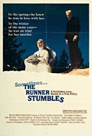 The Runner Stumbles (1980) Poster - Movie Forum, Cast, Reviews