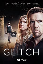Glitch (TV Series 2015–2019)