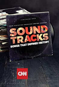 Primary photo for Soundtracks: Songs That Defined History