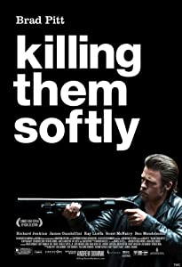 Best free movie downloads online Killing Them Softly [720