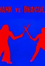 Hank vs. Dracula