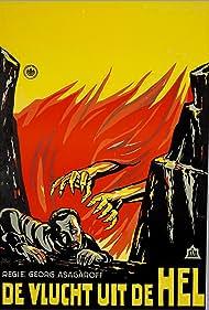 Georg Asagaroff in Flucht aus der Hölle (1928)