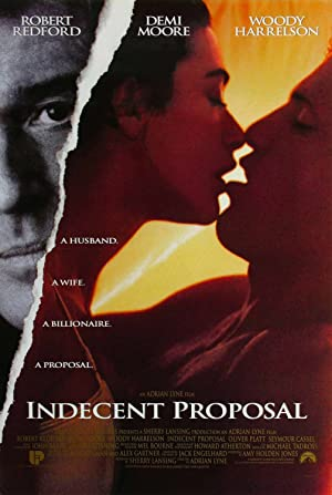 Indecent Proposal (1993)