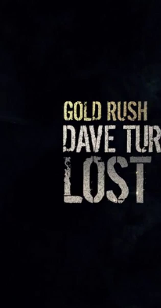 Download Gold Rush: Dave Turin's Lost Mine or watch streaming online complete episodes of  Season2 in HD 720p 1080p using torrent
