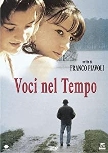 Voci nel tempo Franco Piavoli