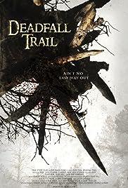 Deadfall Trail Poster