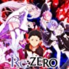 Re: Zero - Starting Life in Another World (2016)