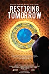 Film Review: 'Restoring Tomorrow'