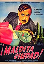 Maldita ciudad (un drama cómico)