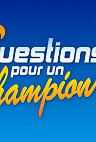 Primary photo for Questions pour un champion