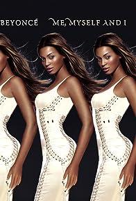 Primary photo for Beyoncé: Me, Myself and I