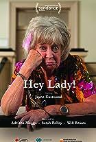 Hey Lady!